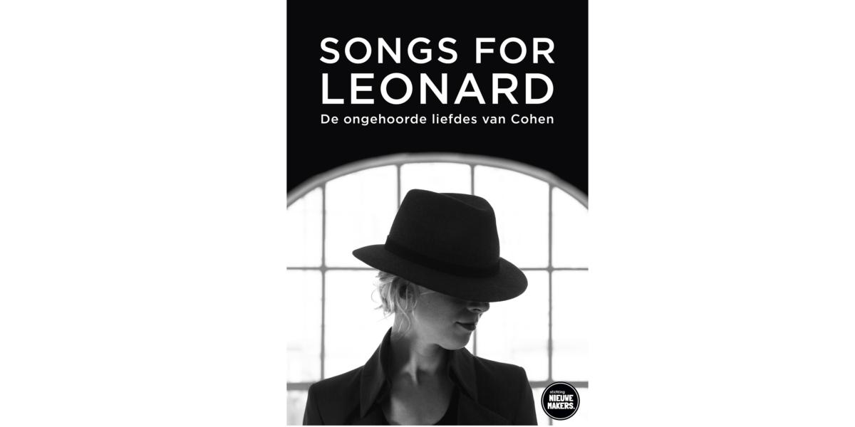 Songs for Leonard   PREMIÈRE
