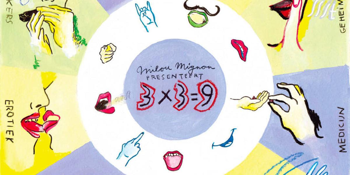 Milou Mignon | 3 x 3 = 9 | dag 1